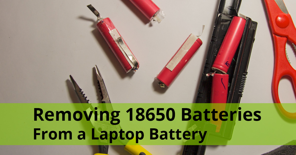 18650 batteries from laptop battery